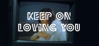 Keep on Loving You by REO Speedwagon
