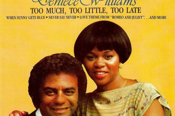 Too Much Too Little Too Late by Johnny Mathis and Deniece Williams