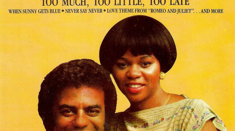 Too Much, Too Little, Too Late by Johnny Mathis and Deniece Williams