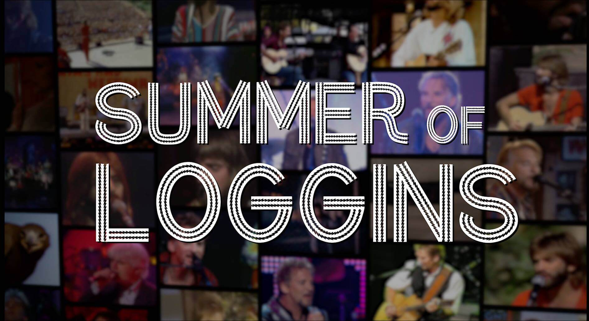 Summer of Loggins