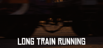 """""""Long Train Runnin'"""" title by The Doobie Brothers"""